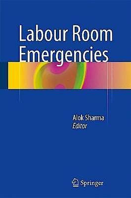 Portada del libro 9789811049521 Labour Room Emergencies