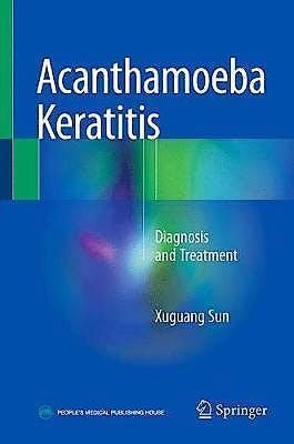 Portada del libro 9789811052118 Acanthamoeba Keratitis. Diagnosis and Treatment