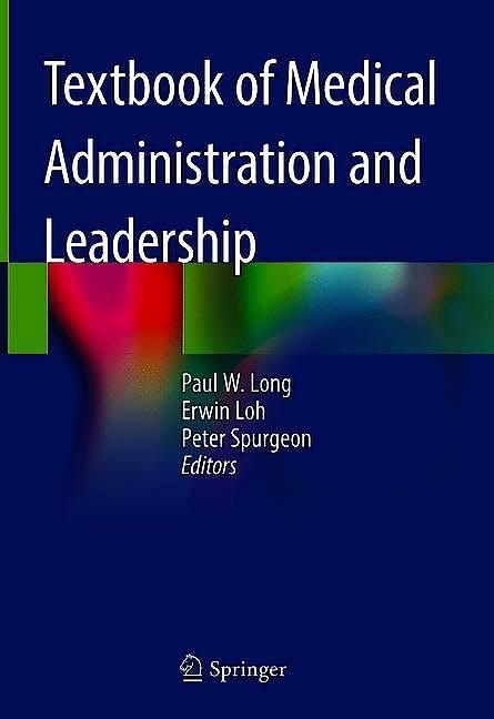 Portada del libro 9789811054532 Textbook of Medical Administration and Leadership