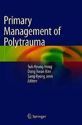 Portada del libro 9789811055287 Primary Management of Polytrauma