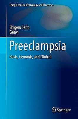 Portada del libro 9789811058905 Preeclampsia. Basic, Genomic, and Clinical