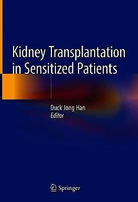 Portada del libro 9789811070457 Kidney Transplantation in Sensitized Patients