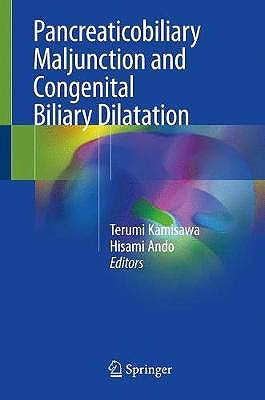 Portada del libro 9789811086533 Pancreaticobiliary Maljunction and Congenital Biliary Dilatation