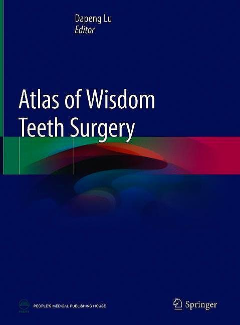 Portada del libro 9789811087844 Atlas of Wisdom Teeth Surgery
