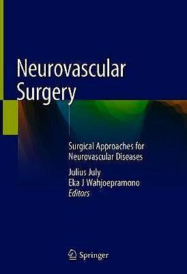 Portada del libro 9789811089497 Neurovascular Surgery. Surgical Approaches for Neurovascular Diseases