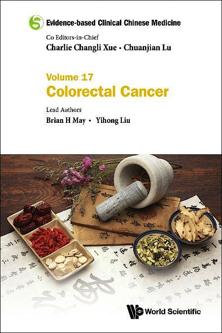 Portada del libro 9789811214189 Evidence-based Clinical Chinese Medicine Volume 17: Colorectal Cancer