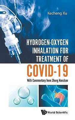 Portada del libro 9789811223297 Hydrogen-Oxygen Inhalation for Treatment of Covid-19. With Commentary from Zhong Nanshan