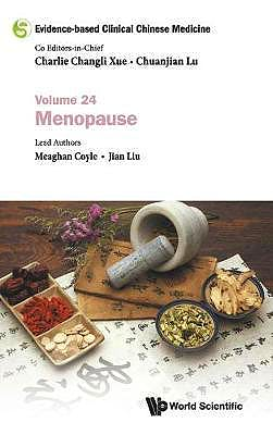 Portada del libro 9789811235450 Evidence-Based Clinical Chinese Medicine Volume 24: Menopause