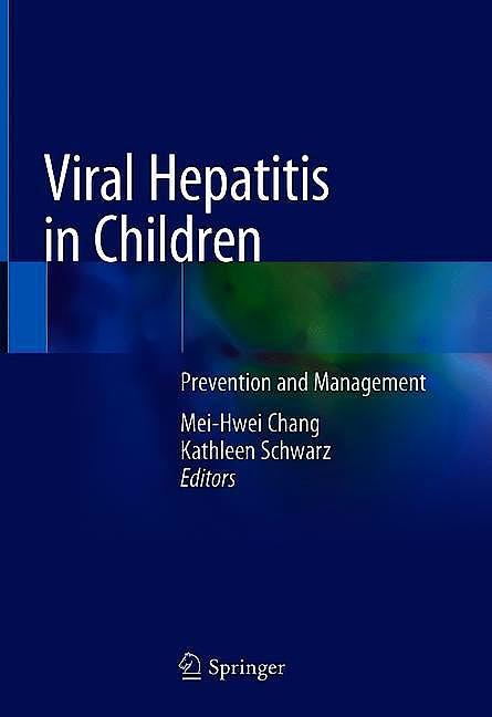 Portada del libro 9789811300493 Viral Hepatitis in Children. Prevention and Management