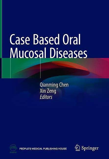 Portada del libro 9789811302855 Case Based Oral Mucosal Diseases