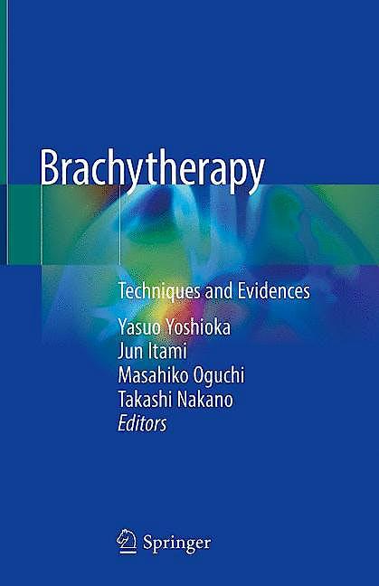 Portada del libro 9789811304897 Brachytherapy. Techniques and Evidences