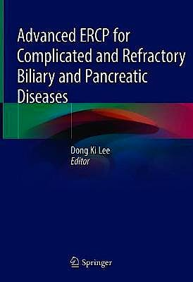 Portada del libro 9789811306075 Advanced ERCP for Complicated and Refractory Biliary and Pancreatic Diseases