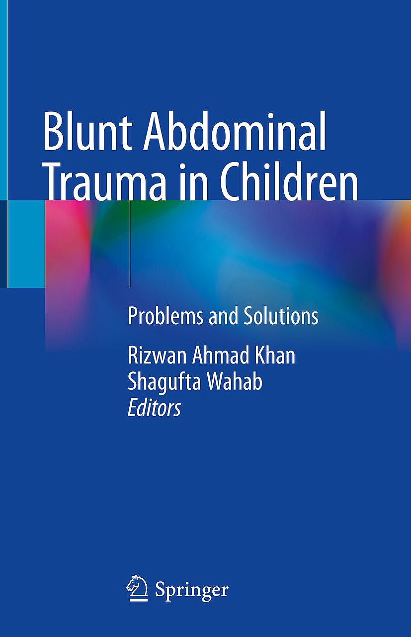 Portada del libro 9789811306914 Blunt Abdominal Trauma in Children. Problems and Solutions