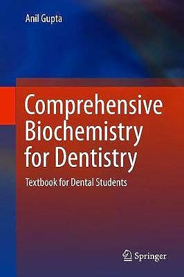 Portada del libro 9789811310348 Comprehensive Biochemistry for Dentistry. Textbook for Dental Students