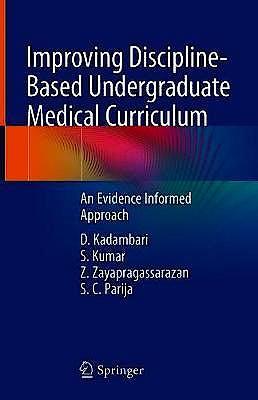 Portada del libro 9789811313097 Improving Discipline-Based Undergraduate Medical Curriculum. An Evidence Informed Approach