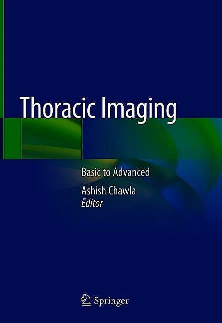 Portada del libro 9789811325434 Thoracic Imaging. Basic to Advanced