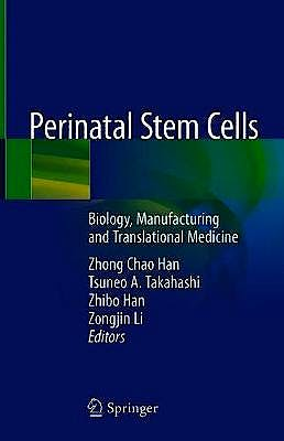 Portada del libro 9789811327025 Perinatal Stem Cells. Biology, Manufacturing and Translational Medicine