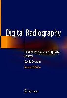 Portada del libro 9789811332432 Digital Radiography. Physical Principles and Quality Control