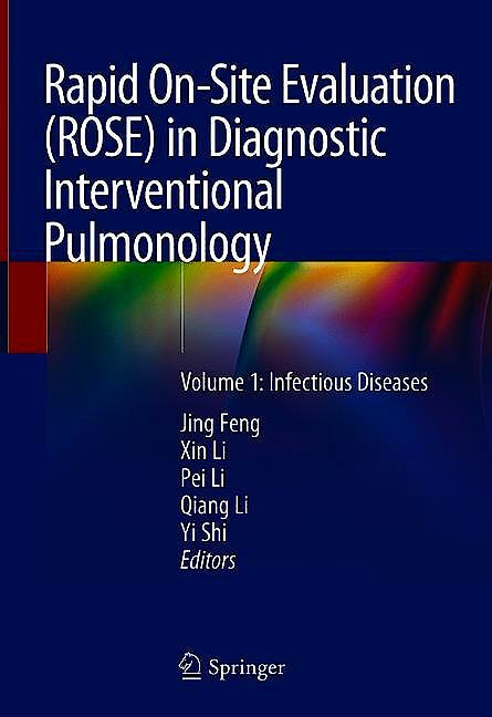 Portada del libro 9789811334559 Rapid On-Site Evaluation (ROSE) in Diagnostic Interventional Pulmonology, Vol. 1: Infectious Diseases