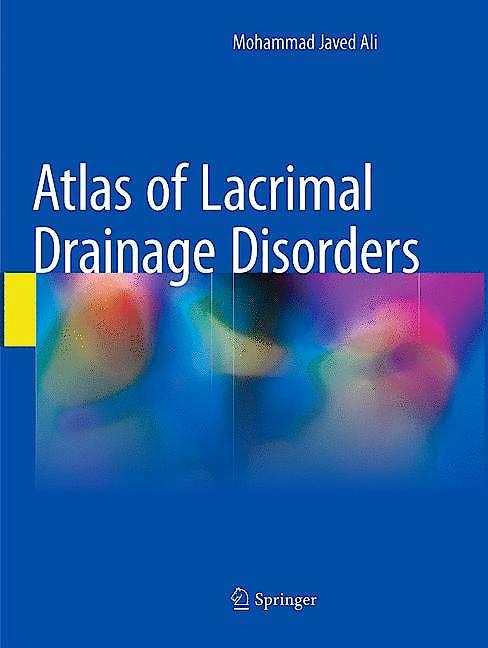 Portada del libro 9789811354434 Atlas of Lacrimal Drainage Disorders