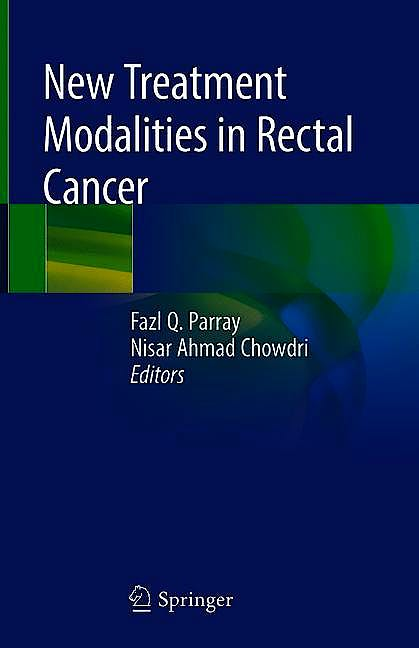 Portada del libro 9789811371967 New Treatment Modalities in Rectal Cancer