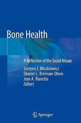 Portada del libro 9789811372582 Bone Health. A Reflection of the Social Mosaic