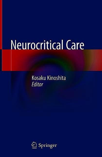 Portada del libro 9789811372711 Neurocritical Care
