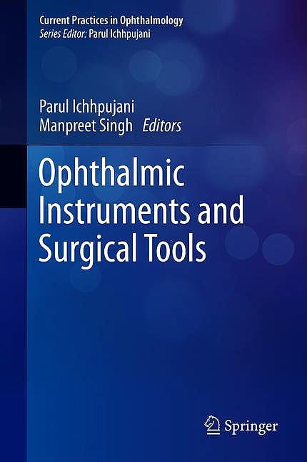 Portada del libro 9789811376726 Ophthalmic Instruments and Surgical Tools