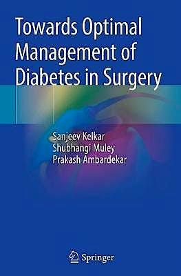 Portada del libro 9789811377075 Towards Optimal Management of Diabetes in Surgery