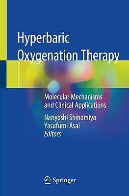 Portada del libro 9789811378386 Hyperbaric Oxygenation Therapy. Molecular Mechanisms and Clinical Applications