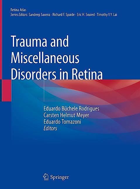 Portada del libro 9789811385490 Trauma and Miscellaneous Disorders in Retina (Hardcover)