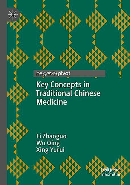 Portada del libro 9789811391385 Key Concepts in Traditional Chinese Medicine