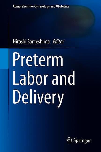 Portada del libro 9789811398742 Preterm Labor and Delivery (Comprehensive Gynecology and Obstetrics)