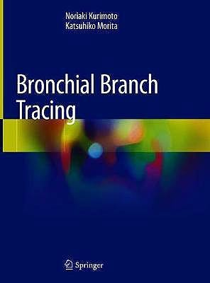 Portada del libro 9789811399046 Bronchial Branch Tracing