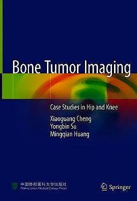 Portada del libro 9789811399268 Bone Tumor Imaging. Case Studies in Hip and Knee