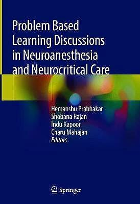Portada del libro 9789811504570 Problem Based Learning Discussions in Neuroanesthesia and Neurocritical Care