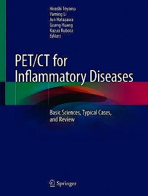 Portada del libro 9789811508097 PET/CT for Inflammatory Diseases. Basic Sciences, Typical Cases, and Review