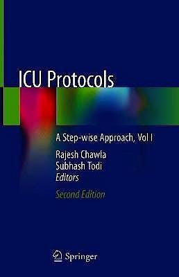 Portada del libro 9789811508974 ICU Protocols. A Step-wise Approach, Vol I