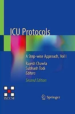 Portada del libro 9789811509001 ICU Protocols. A Step-Wise Approach, Vol I