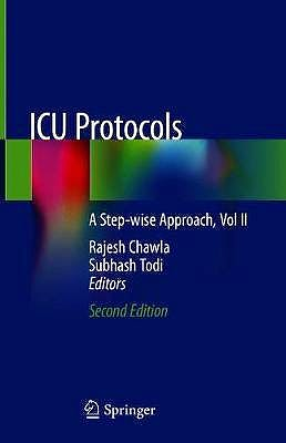Portada del libro 9789811509018 ICU Protocols. A Step-wise Approach, Vol II