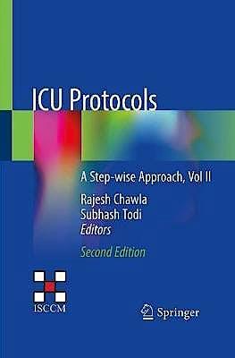 Portada del libro 9789811509049 ICU Protocols. A Step-wise Approach, Vol II