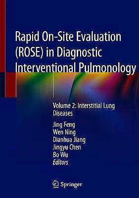 Portada del libro 9789811509384 Rapid On-Site Evaluation (ROSE) in Diagnostic Interventional Pulmonology Volume 2: Interstitial Lung Diseases