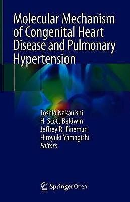 Portada del libro 9789811511844 Molecular Mechanism of Congenital Heart Disease and Pulmonary Hypertension