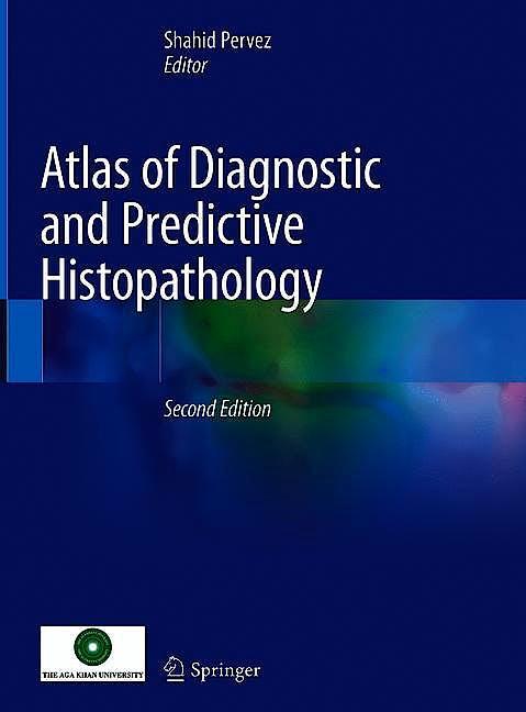 Portada del libro 9789811512193 Atlas of Diagnostic and Predictive Histopathology