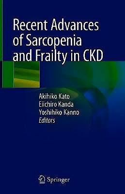 Portada del libro 9789811523649 Recent Advances of Sarcopenia and Frailty in CKD