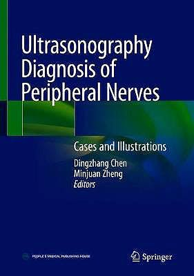 Portada del libro 9789811527036 Ultrasonography Diagnosis of Peripheral Nerves. Cases and Illustrations