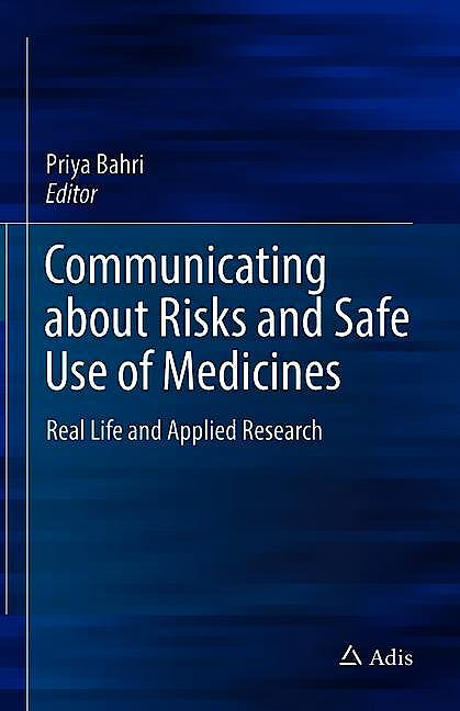 Portada del libro 9789811530128 Communicating about Risks and Safe Use of Medicines. Real Life and Applied Research