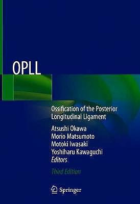 Portada del libro 9789811538544 OPLL. Ossification of the Posterior Longitudinal Ligament