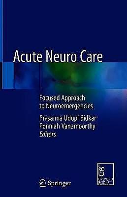 Portada del libro 9789811540707 Acute Neuro Care. Focused Approach to Neuroemergencies
