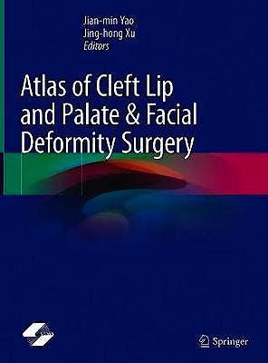 Portada del libro 9789811544187 Atlas of Cleft Lip and Palate and Facial Deformity Surgery